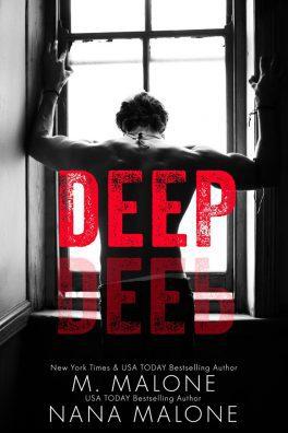 Deep by M. Malone & Nana Malone