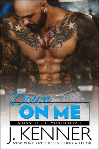 Down On Me by J. Kenner