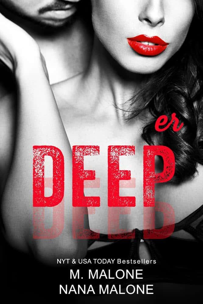 Deeper by M. Malone & Nana Malone