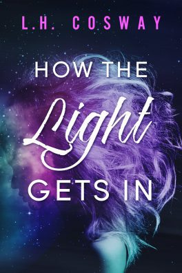 How The Light Gets In by LH Cosway