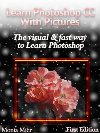 Learn Photoshop CC With Pictures