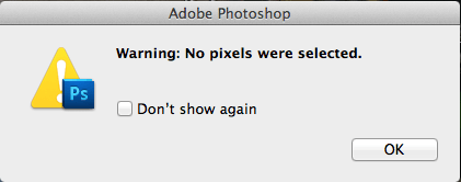 No Pixels were selected warning dialog