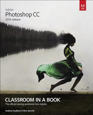 Adobe Photoshop CC Classroom in a Book (2014 release) Book Cover