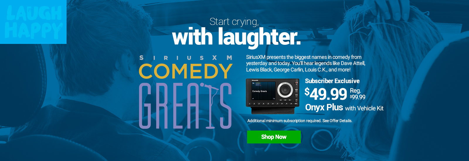 Hear Comedy Greats On SiriusXM with Onyx Plus with Vehicle Kit Radio