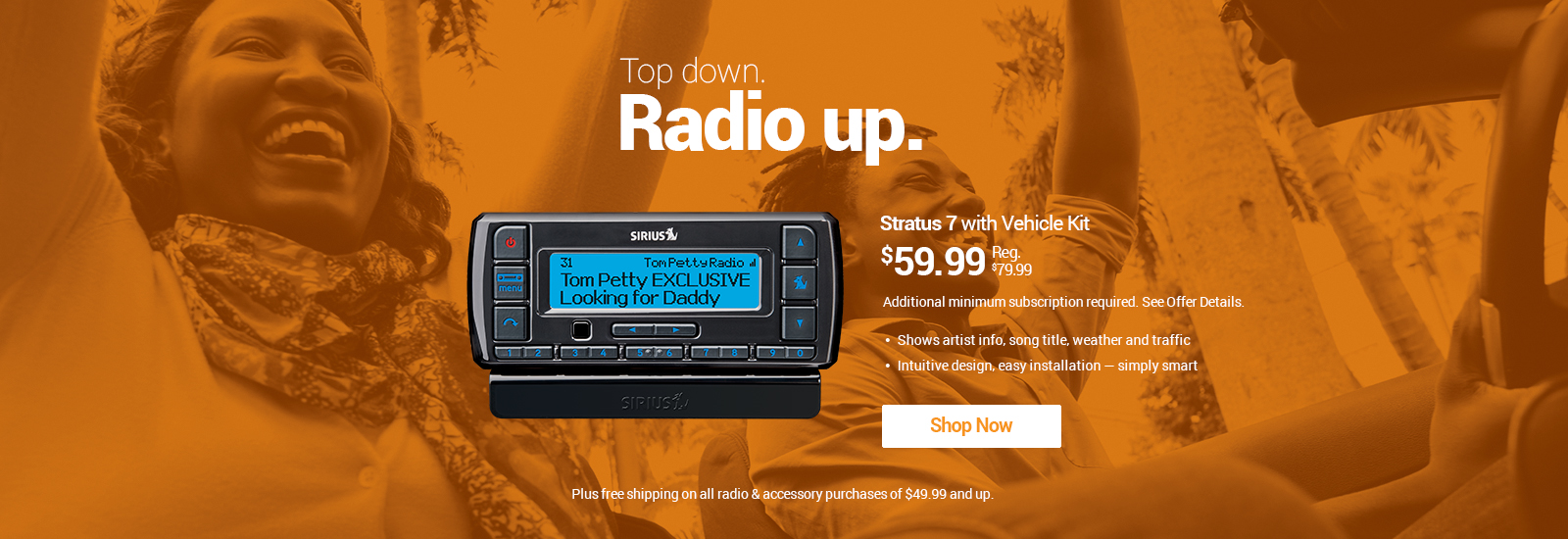Stratus 7 Radio $59.99 with new subscription required Shop Now