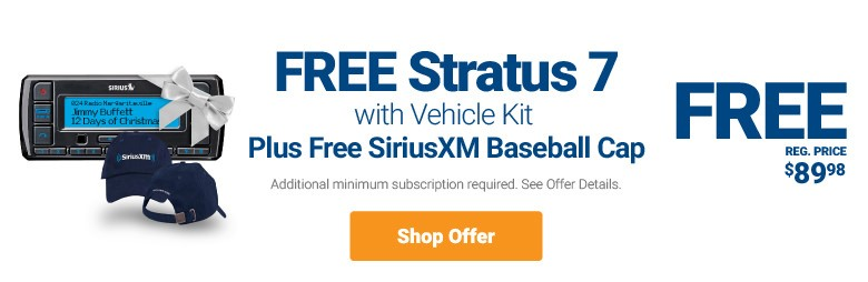 Free Stratus 7 with Vehicle Kit and a Free SiriusXM Baseball cap