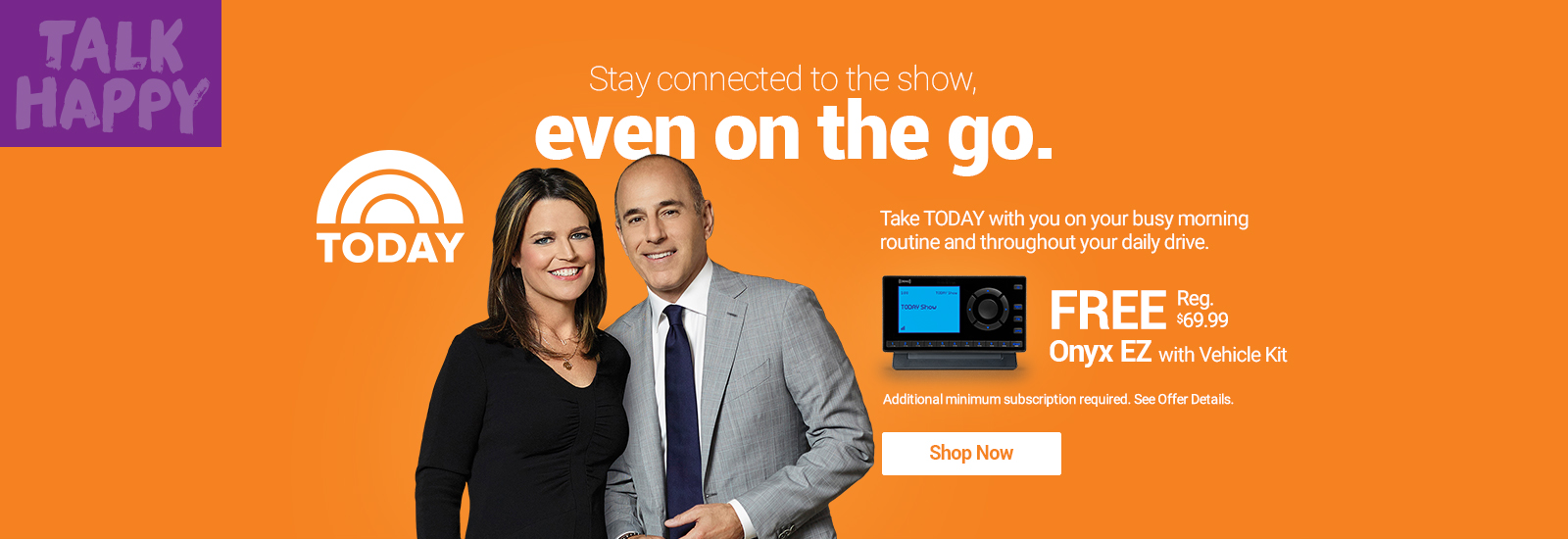 Hear the Today Show On SiriusXM with Free Onyx EZ with Vehicle Kit Radio