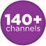 140+ Channels