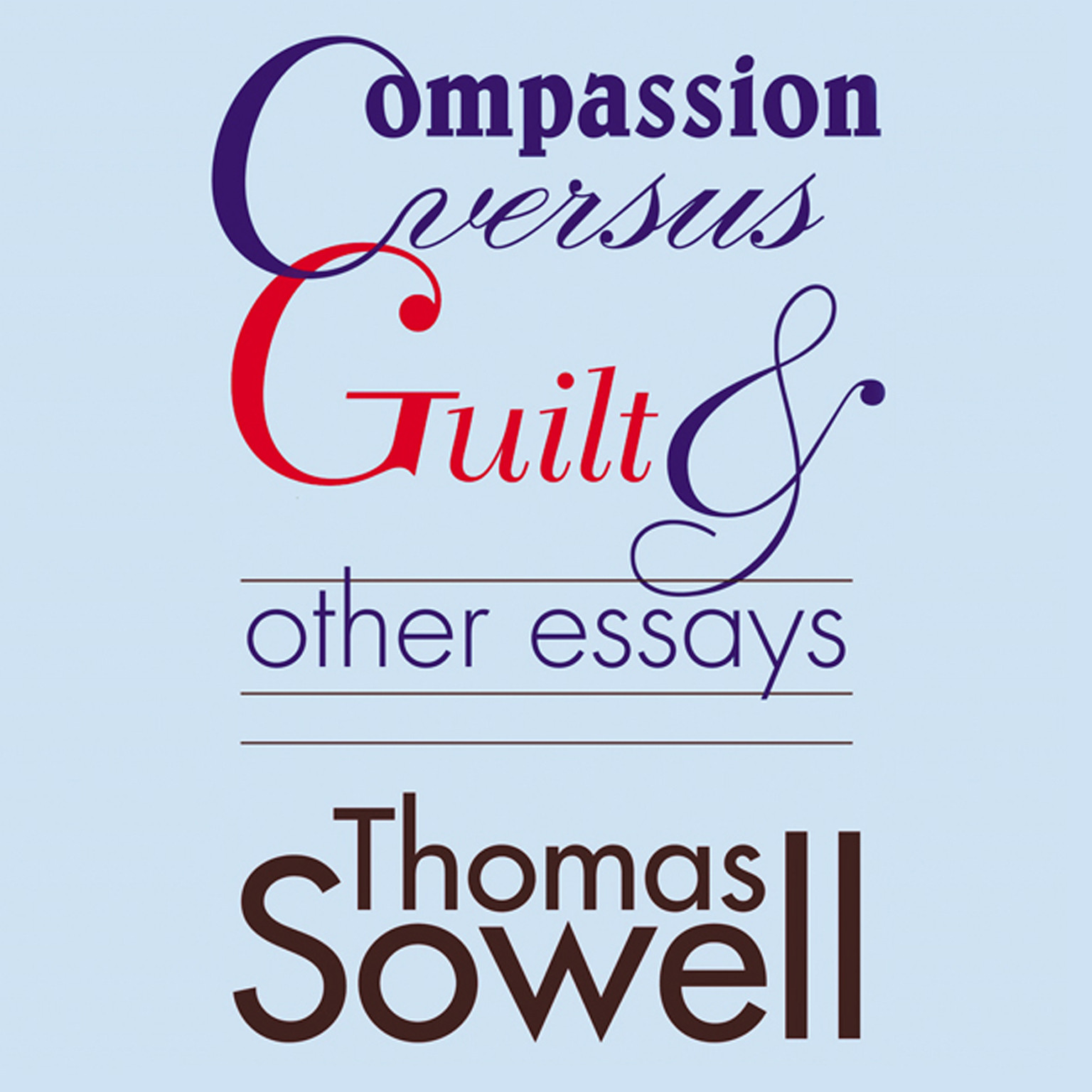Printable Compassion versus Guilt, and Other Essays Audiobook Cover Art