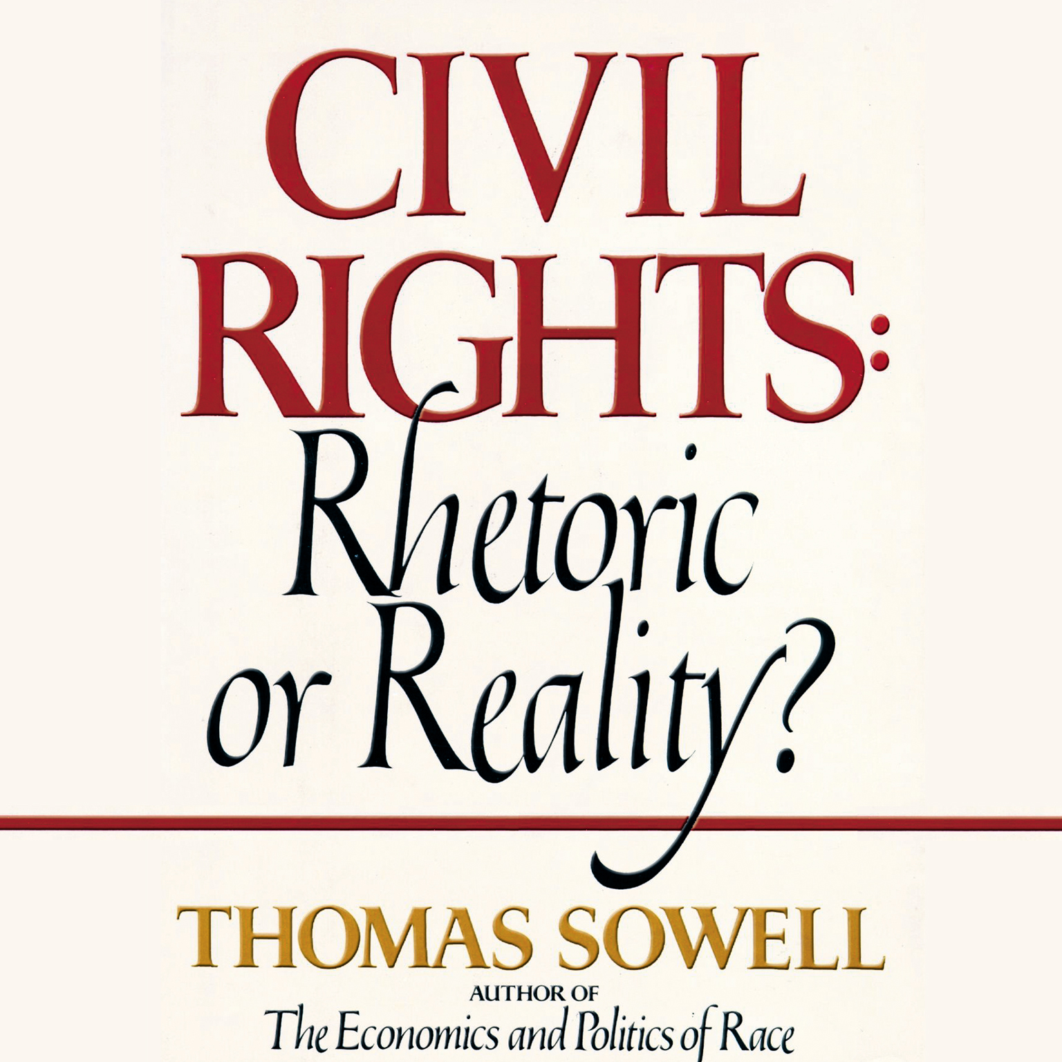 Printable Civil Rights: Rhetoric or Reality? Audiobook Cover Art