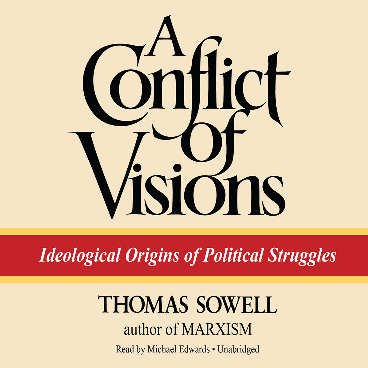 Printable A Conflict of Visions: Ideological Origins of Political Struggles Audiobook Cover Art