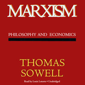 Marxism: Philosophy and Economics, by Thomas Sowell