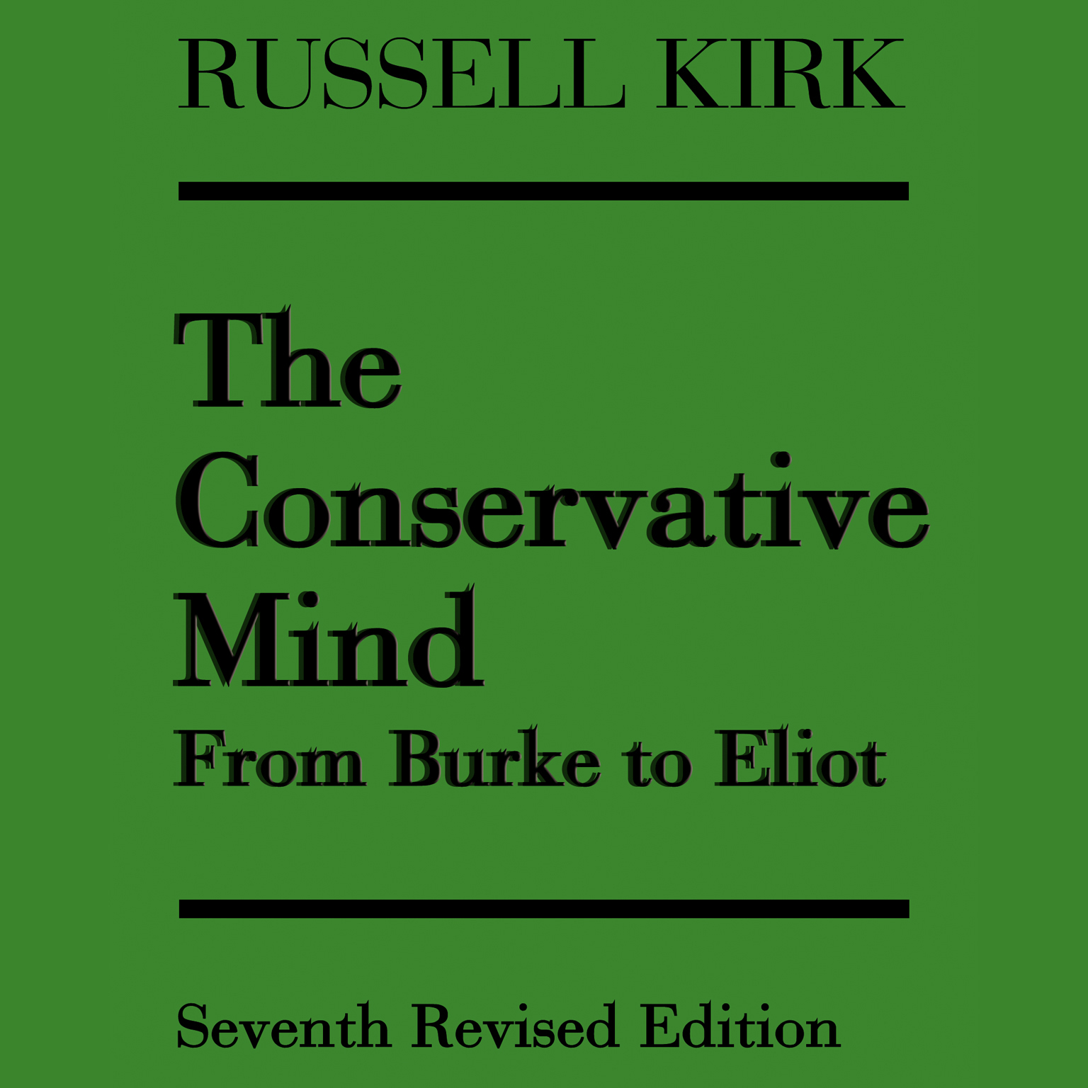 Printable The Conservative Mind: From Burke to Eliot Audiobook Cover Art