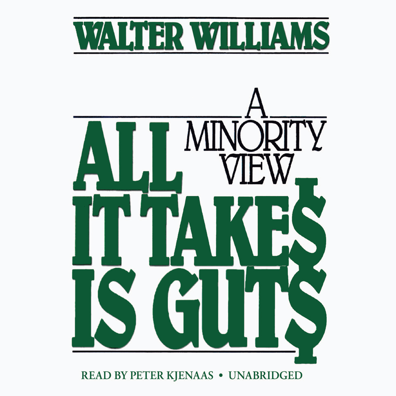Printable All It Takes Is Guts: A Minority View Audiobook Cover Art