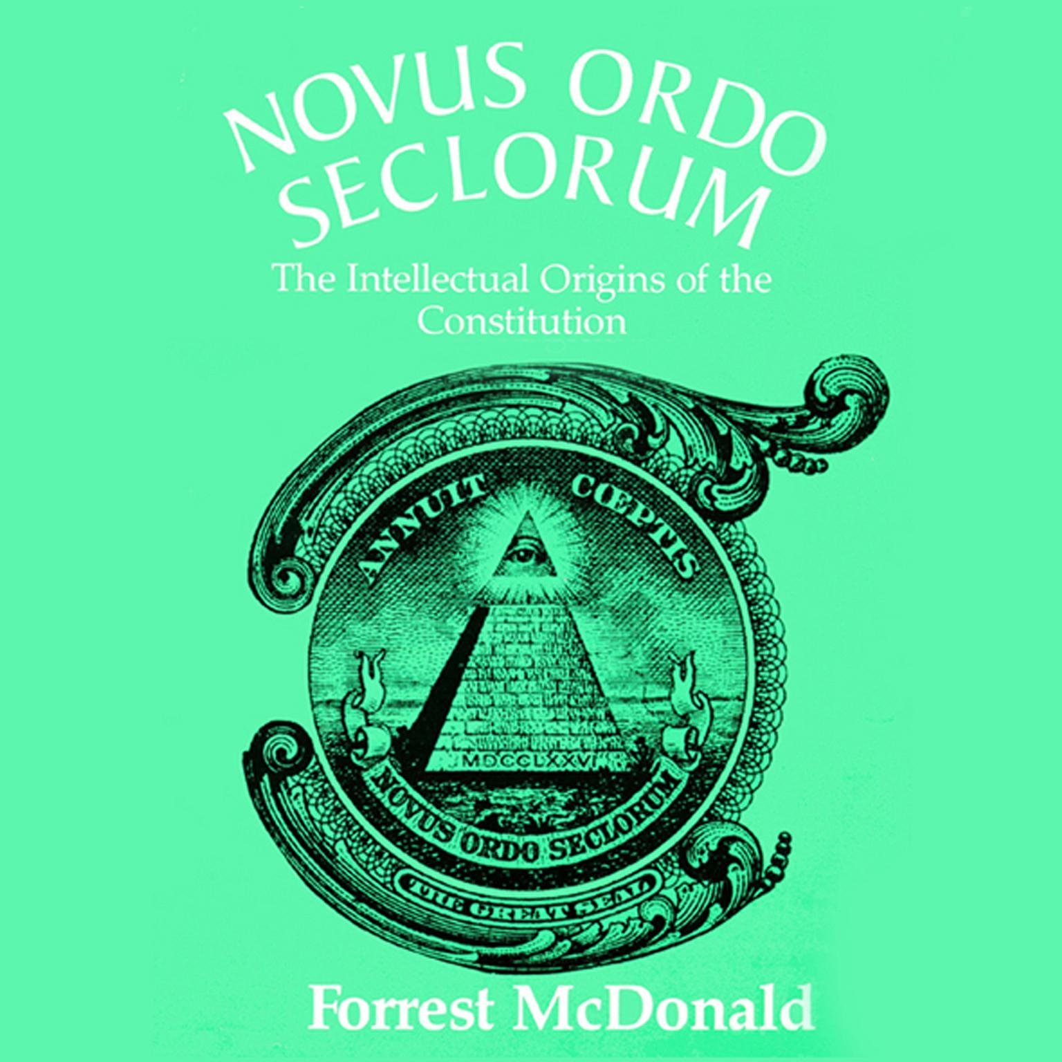 Printable Novus Ordo Seclorum: The Intellectual Origins of the Constitution Audiobook Cover Art
