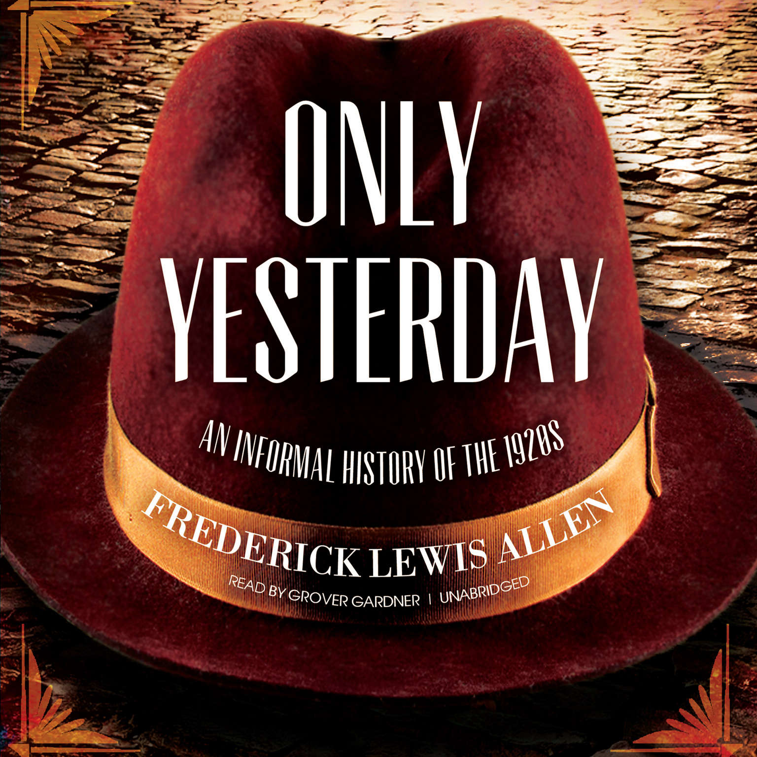 Printable Only Yesterday: An Informal History of the 1920s Audiobook Cover Art