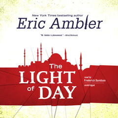 The Light of Day Audiobook, by Eric Ambler