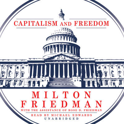 Capitalism and Freedom Audiobook, by Milton Friedman