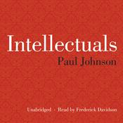Intellectuals Audiobook, by Paul Johnson