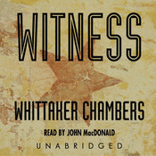 Witness, by Whittaker Chambers