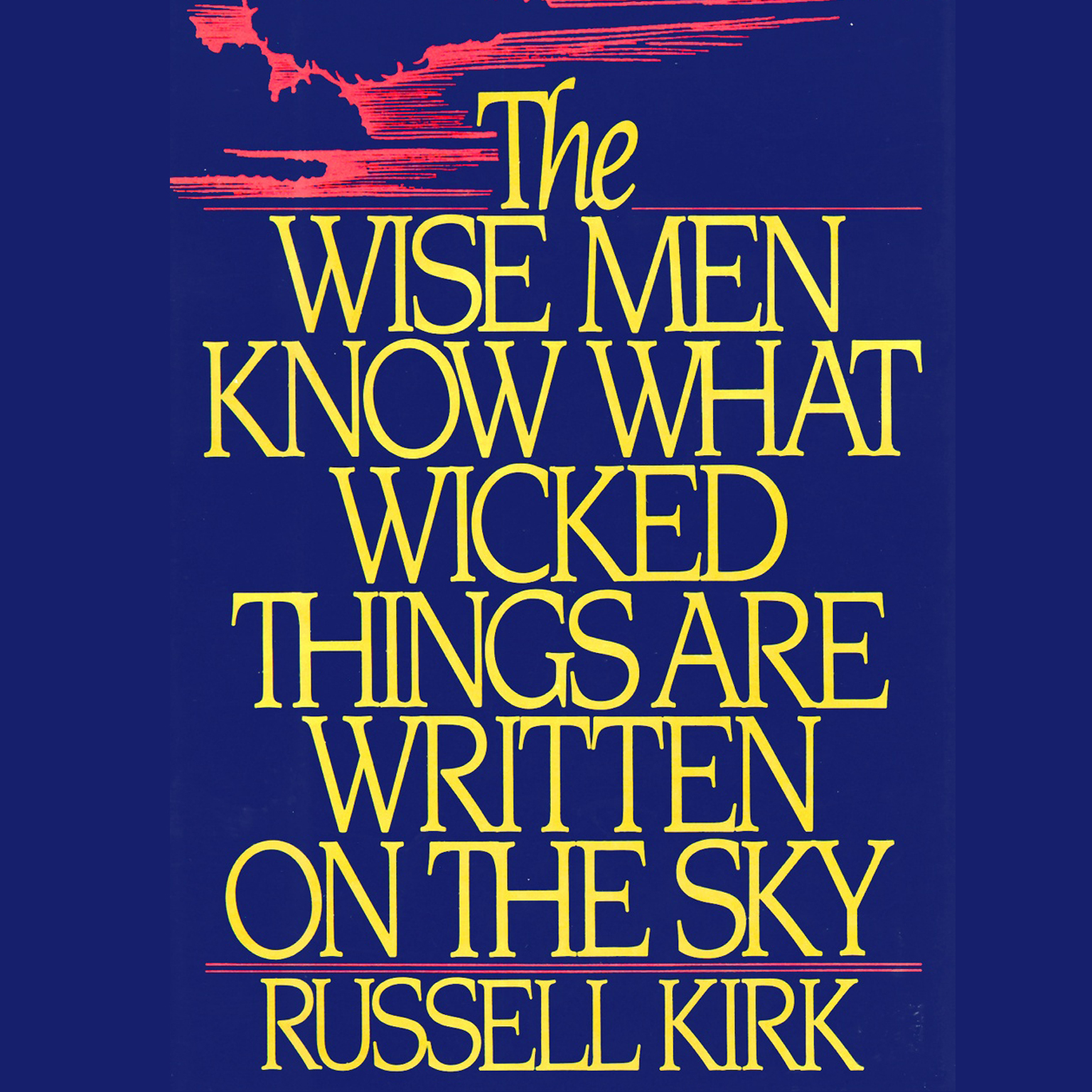 Printable The Wise Men Know What Wicked Things Are Written on the Sky Audiobook Cover Art
