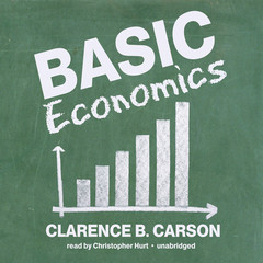 Basic Economics Audiobook, by Clarence B. Carson