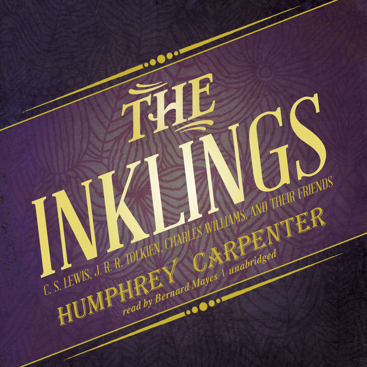 Printable The Inklings: C. S. Lewis, J. R. R. Tolkien, Charles Williams, and Their Friends Audiobook Cover Art