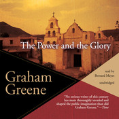 The Power and the Glory, by Graham Greene