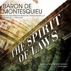 The Spirit of Laws Audiobook, by Baron De Montesquieu
