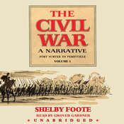 The Civil War: A Narrative, Vol. 1, by Shelby Foote