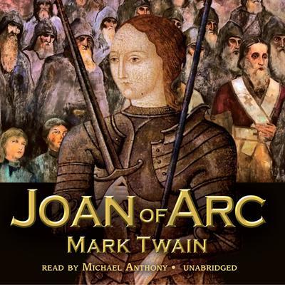Joan of Arc Audiobook, by Mark Twain