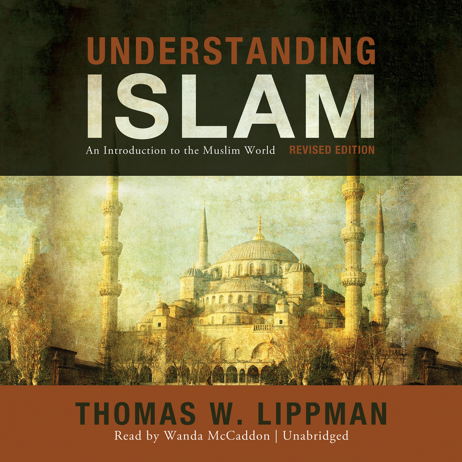 Printable Understanding Islam, Revised Edition: An Introduction to the Muslim World Audiobook Cover Art
