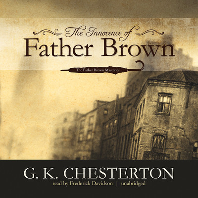 The Innocence of Father Brown Audiobook, by G. K. Chesterton