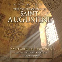 The Confessions of Saint Augustine Audiobook, by Aurelius Augustinus