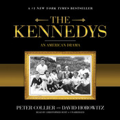 The Kennedys: An American Drama, by Peter Collier, David Horowitz