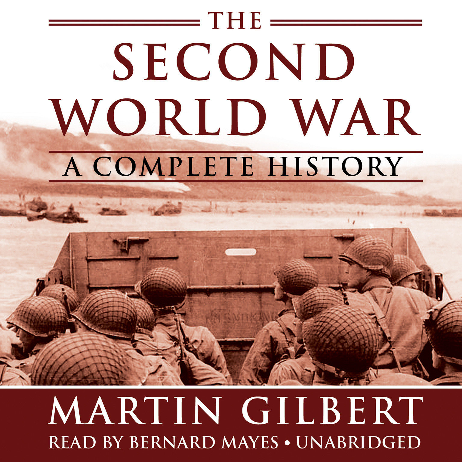 Printable The Second World War: A Complete History Audiobook Cover Art