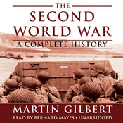The Second World War: A Complete History, by Martin Gilbert