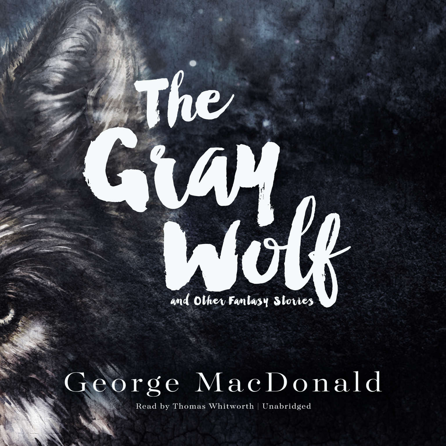 Printable The Gray Wolf, and Other Fantasy Stories Audiobook Cover Art