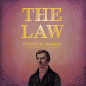 The Law, by Frédéric Bastiat