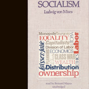 Socialism: An Economic and Sociological Analysis, by Ludwig von Mises