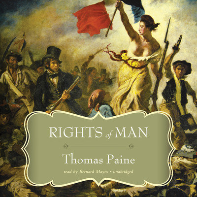 Rights of Man Audiobook, by Thomas Paine
