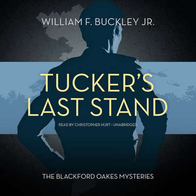 Tucker's Last Stand Audiobook, by William F. Buckley