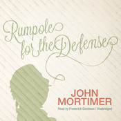 Rumpole for the Defense Audiobook, by John Mortimer