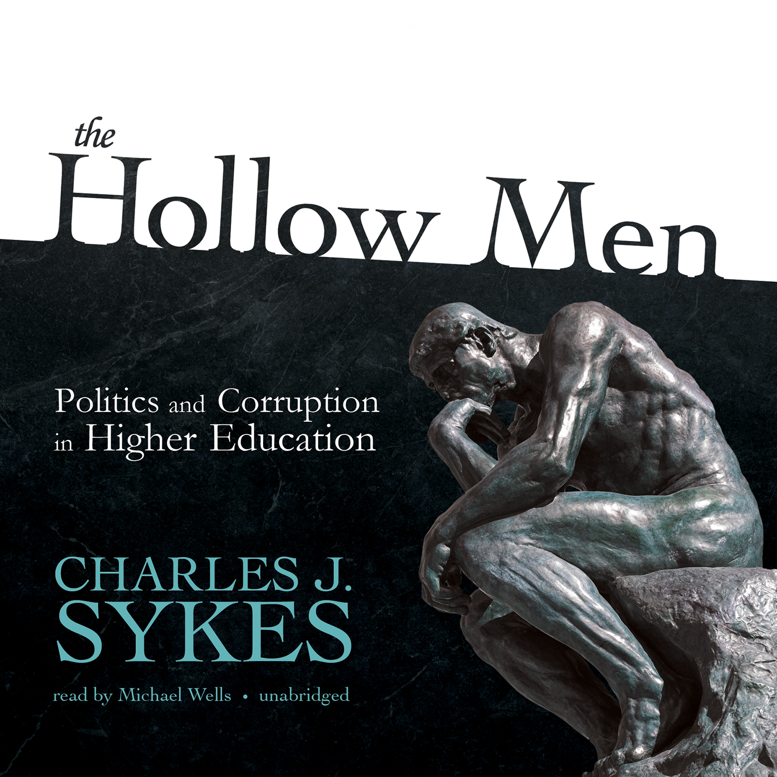 Printable The Hollow Men: Politics and Corruption in Higher Education Audiobook Cover Art