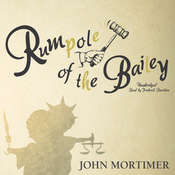 Rumpole of the Bailey, by John Mortimer