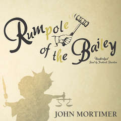 Rumpole of the Bailey Audiobook, by John Mortimer