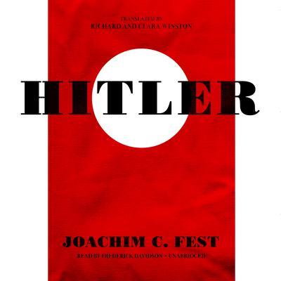 Hitler Audiobook, by Joachim C. Fest