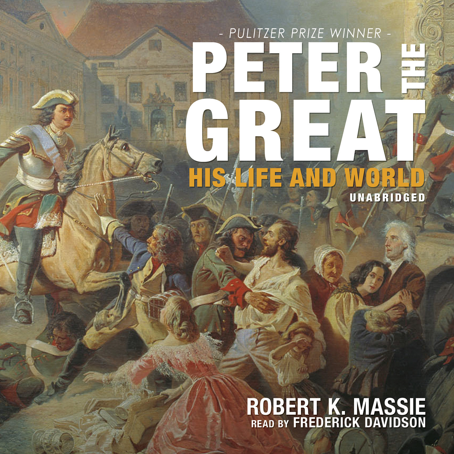 Printable Peter the Great: His Life and World Audiobook Cover Art