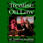 Treatise on Law Audiobook, by Thomas Aquinas