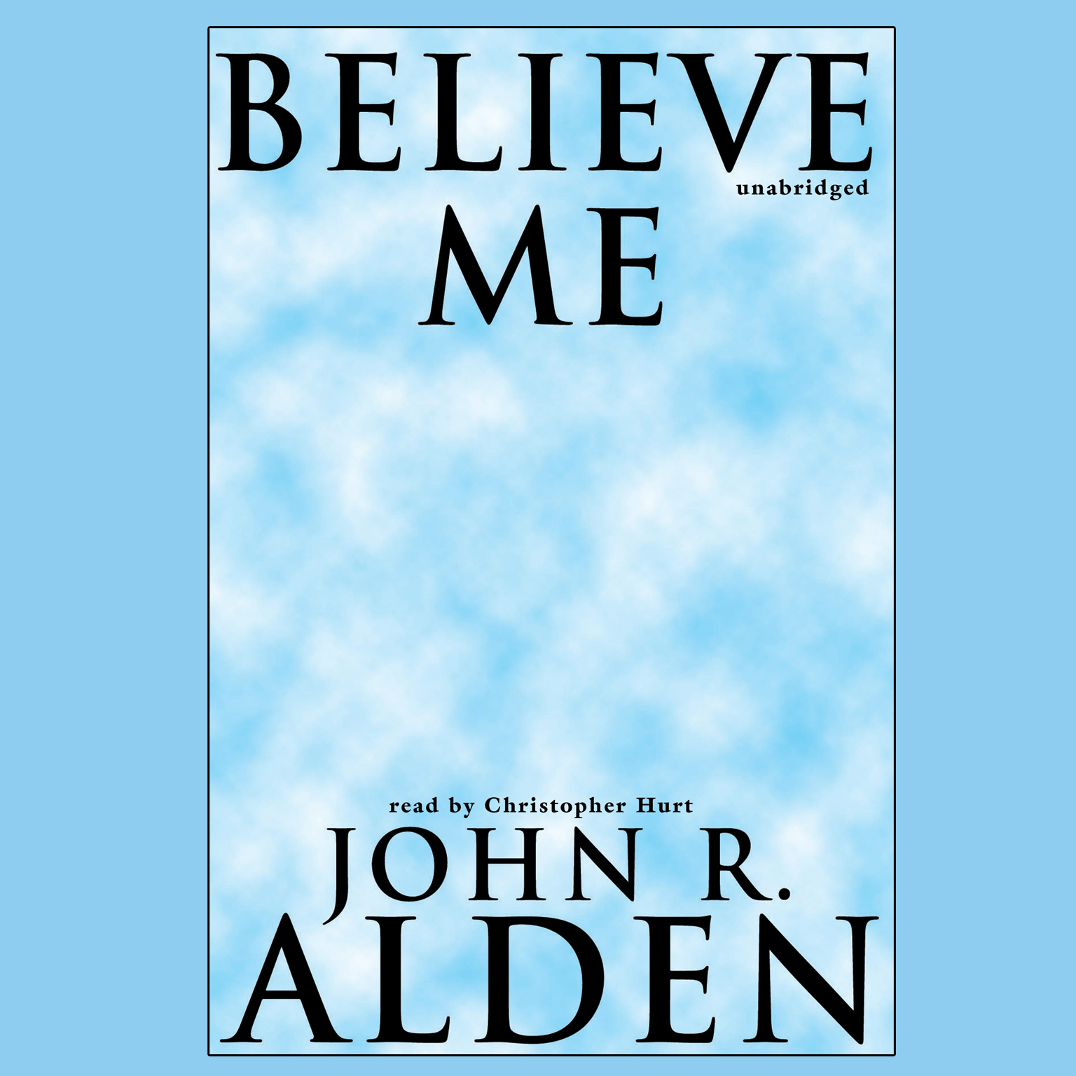 Printable Believe Me Audiobook Cover Art